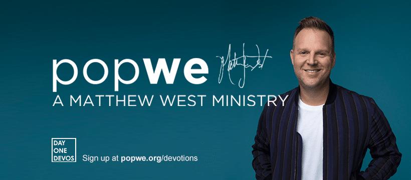 Matthew_West_PopWe_Ministry